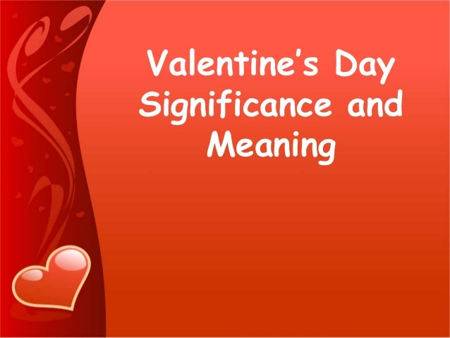 Valentine's day Significance and Meaning