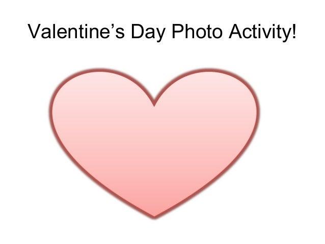 Valentines day photo activity