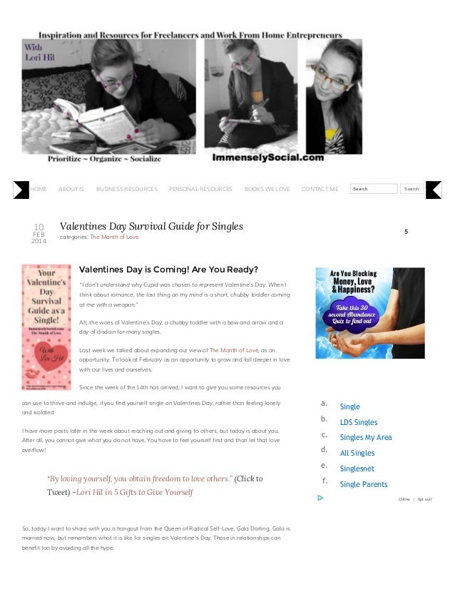 HOME  ABOUT IS  BUSINESS RESOURCES  PERSONAL RESOURCES  BOOKS WE LOVE  CONTACT ME  Search  Valentines Day Survival Guide f...