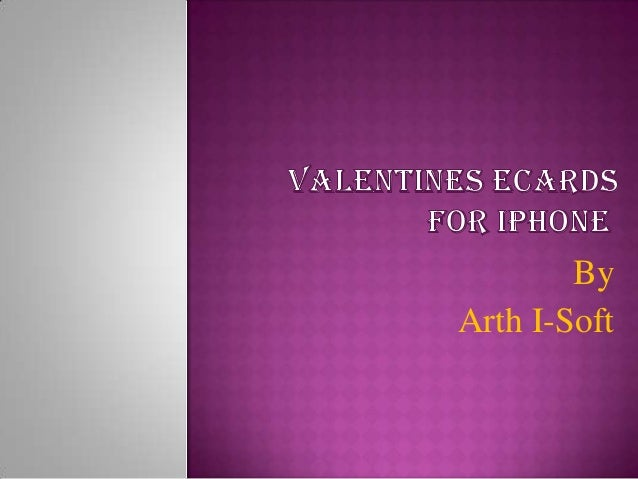 Valentines e cards for i phone