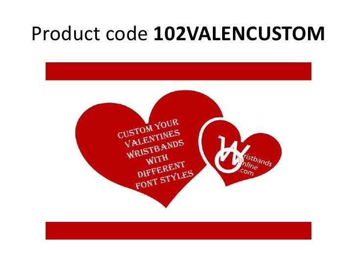 Valentines wristbands for events