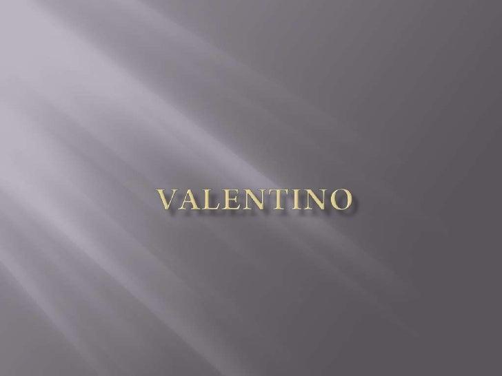 VALENTINO<br />