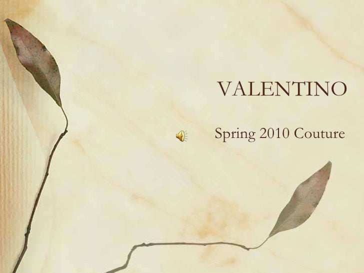 VALENTINO<br />Spring 2010 Couture<br />
