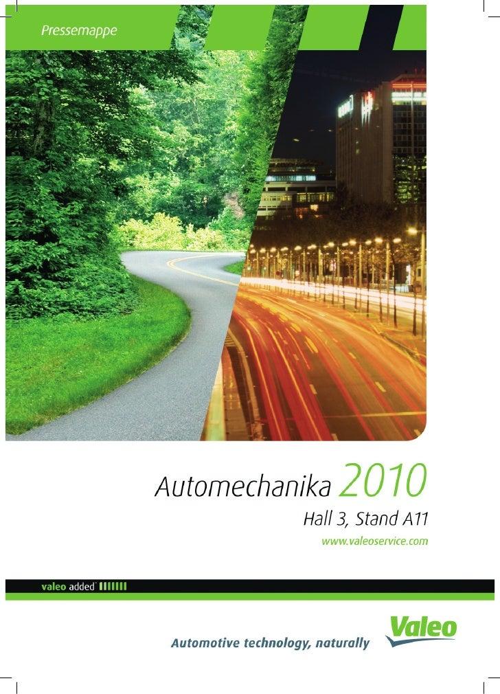 INHALT  Valeo auf der Automechanika • Ein neue Marken-Statement für eine neue Strategie • Aufbau der Valeo Gruppe         ...