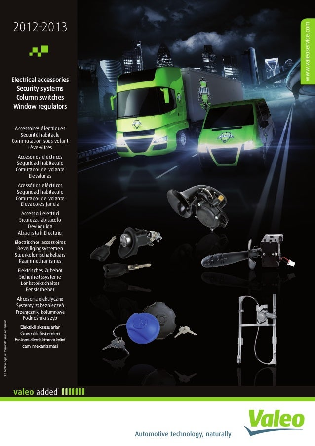 Valeo heavy duty truck electrical accessories, security systems, top-column modules, switches & window-lifts 2012-2013 catalogue 956215