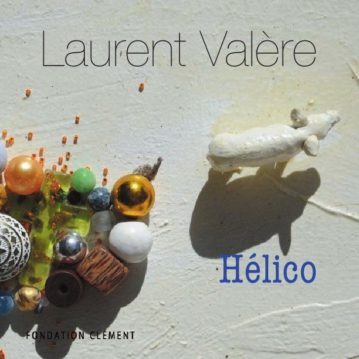 catalogue de l'Exposition Helico de Laurent Valere