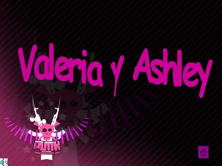 Valeria y Ashley