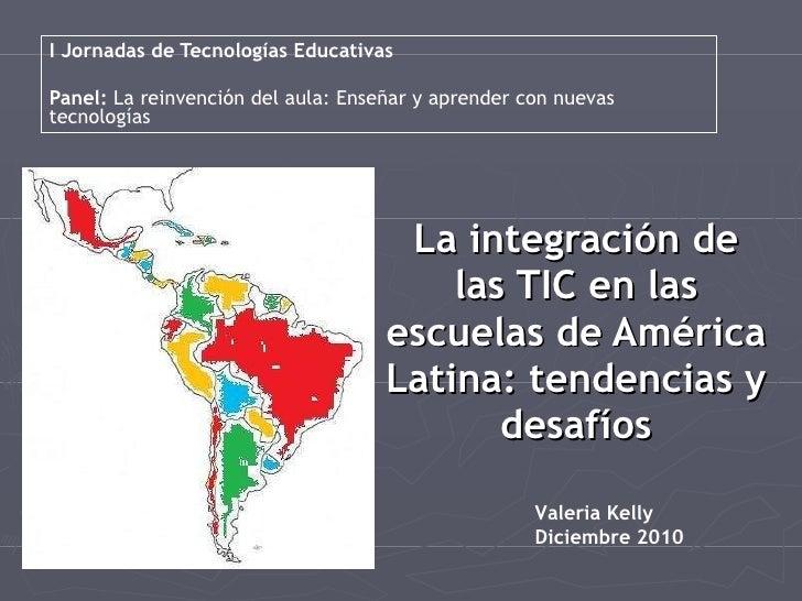 I Jornadas de Tecnologías Educativas Panel:  La reinvención del aula:   Enseñar y aprender con nuevas tecnologías La integ...