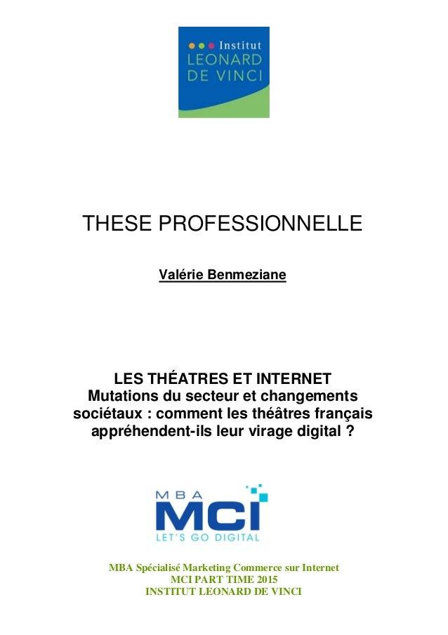 MBA Spécialisé Marketing Commerce sur Internet MCI PART TIME 2015 INSTITUT LEONARD DE VINCI LES THÉATRES ET INTERNET Mutat...