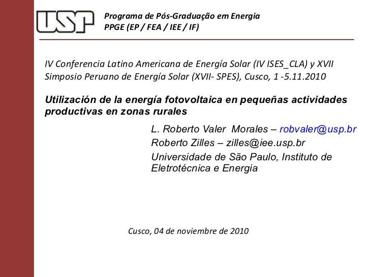 IV Conferencia Latino Americana de Energía Solar (IV ISES_CLA) y XVII Simposio Peruano de Energía Solar (XVII- SPES), Cusc...