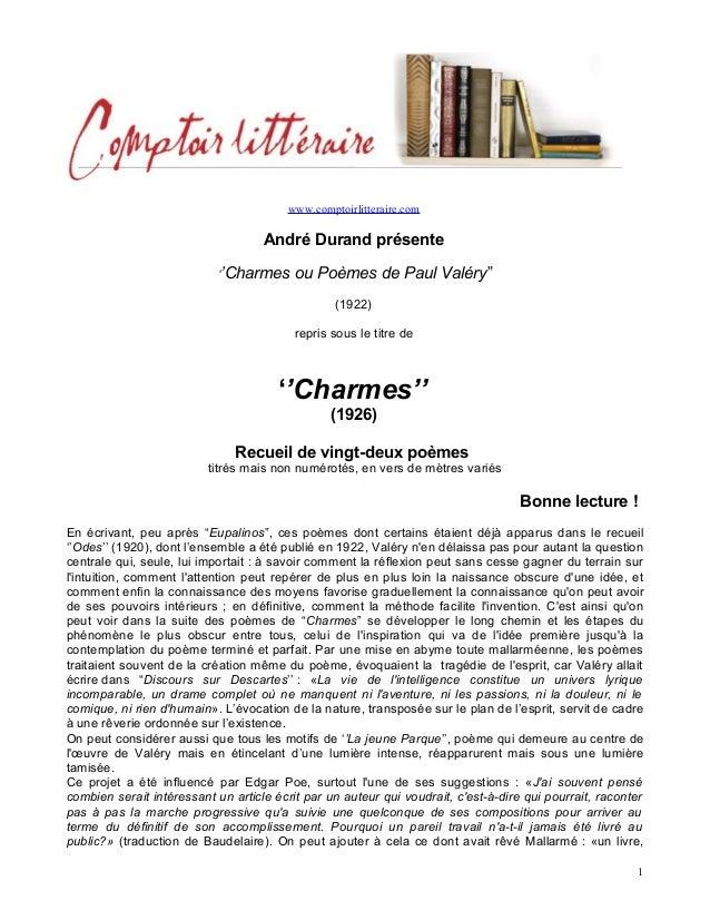 """www.comptoirlitteraire.comAndré Durand présente''Charmes ou Poèmes de Paul Valéry""""(1922)repris sous le titre de''Charmes''..."""