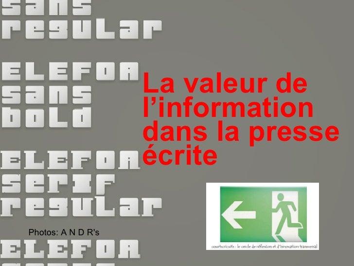 Valeur De L Information dans la presse ecrite on line ou off line