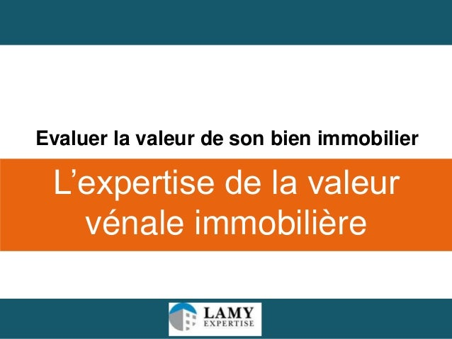 evaluer sa maison l 39 expertise de la valeur v nale immobili re. Black Bedroom Furniture Sets. Home Design Ideas