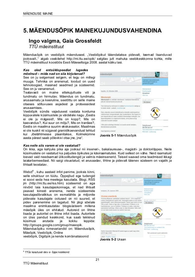 MÄENDUSE MAINE  5. MÄENDUSÕPIK MAINEKUJUNDUSVAHENDINA Ingo valgma, Gaia Grossfeldt TTÜ mäeinstituut Mäendusõpik on veebiõp...