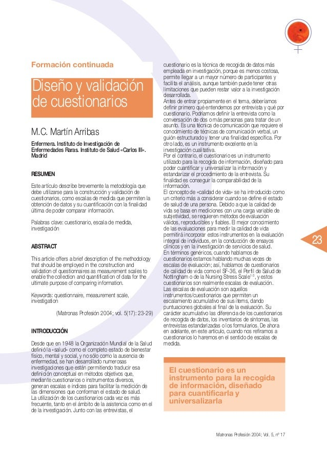 Formación continuada  Diseño y validación de cuestionarios M.C. Martín Arribas Enfermera. Instituto de Investigación de En...