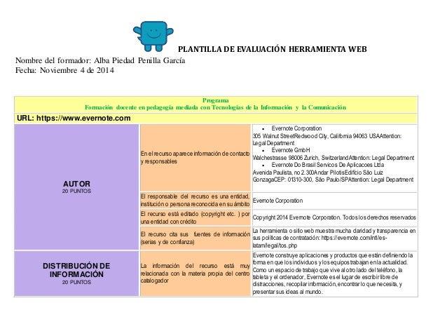 PLANTILLA DE EVALUACIÓN HERRAMIENTA WEB  Nombre del formador: Alba Piedad Penilla García  Fecha: Noviembre 4 de 2014  Prog...