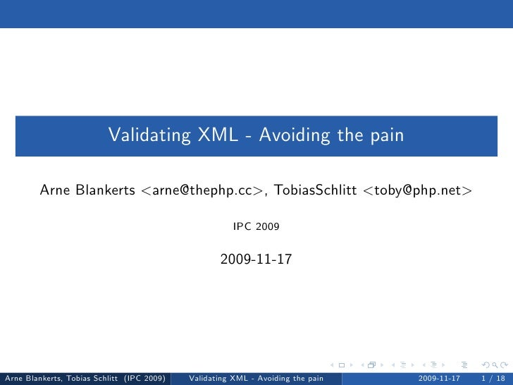 Validating XML - Avoiding the pain