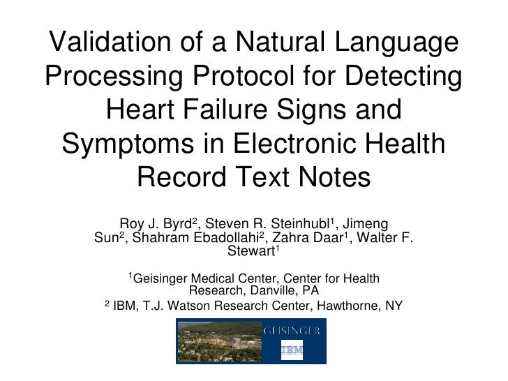 Validation of a Natural LanguageProcessing Protocol for Detecting     Heart Failure Signs and Symptoms in Electronic Healt...