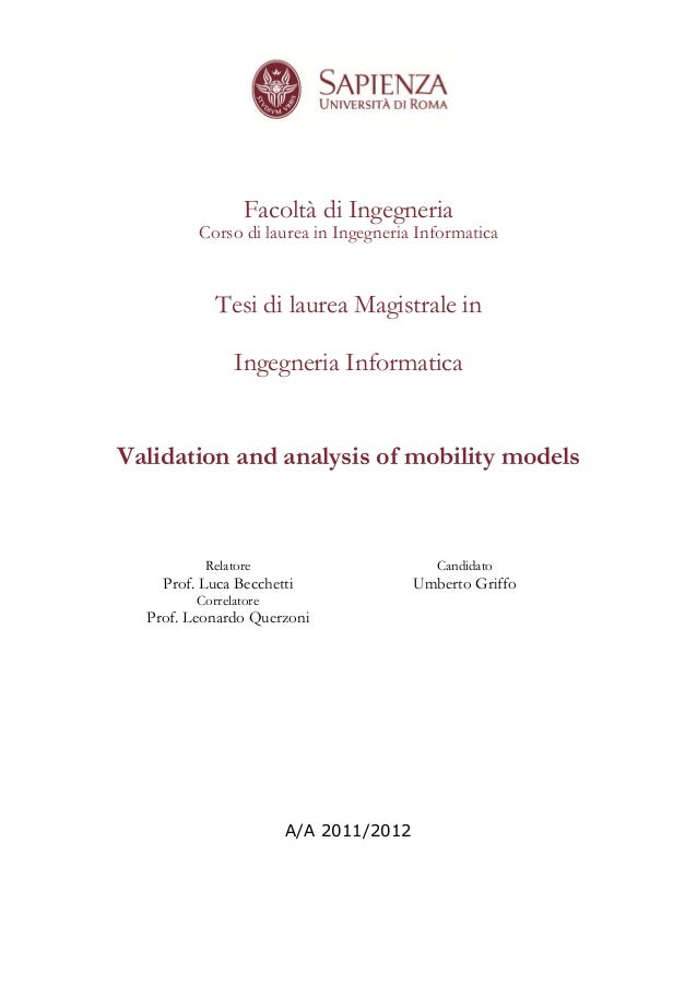 Validation and analysis of mobility models