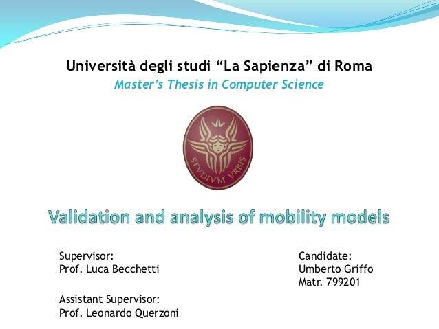 """Università degli studi """"La Sapienza"""" di Roma           Master's Thesis in Computer ScienceSupervisor:                     ..."""