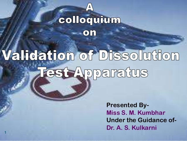 Validation of dissolution apparatus
