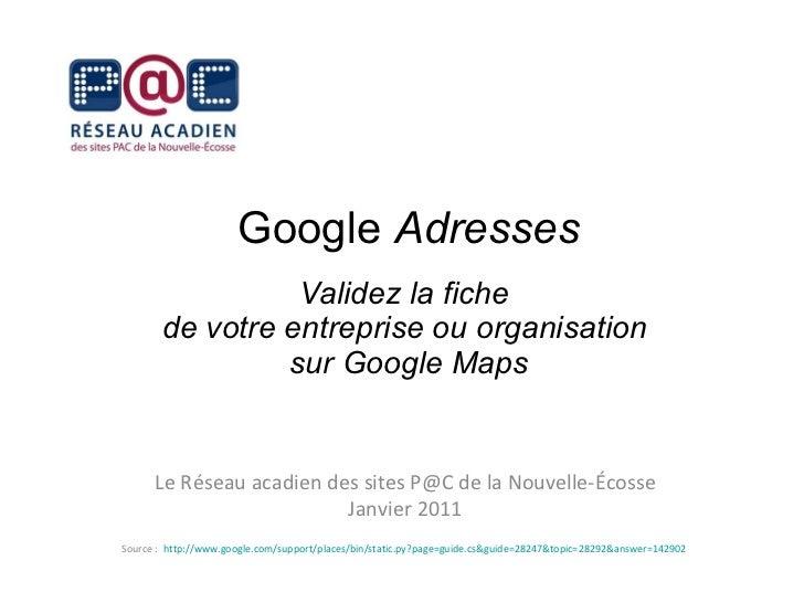 Valider sa fiche sur Google Adresses (Google Maps)