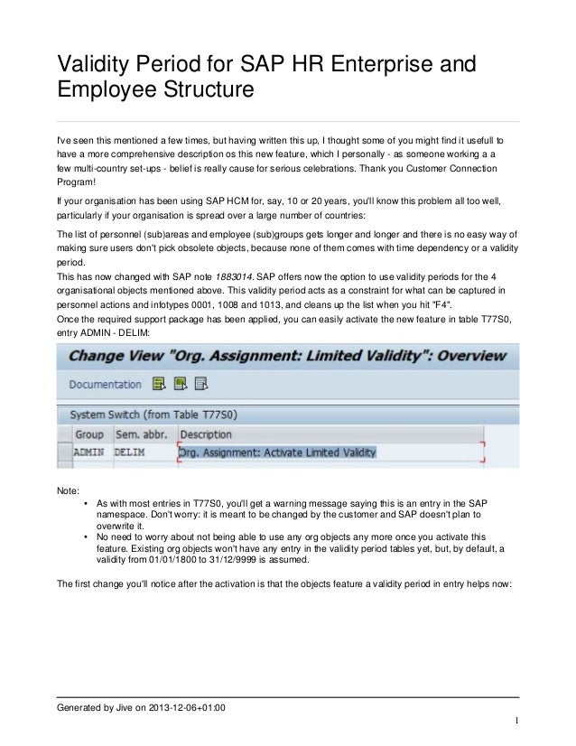 Validity Period for SAP HR Enterprise and Employee Structure I've seen this mentioned a few times, but having written this...