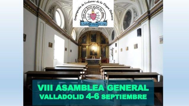 VIII ASAMBLEA GENERAL VALLADOLID 4-6 SEPTIEMBRE