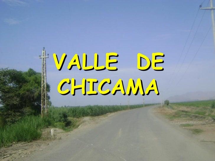 VALLE  DE CHICAMA