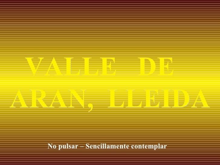 Valle De Aran.L