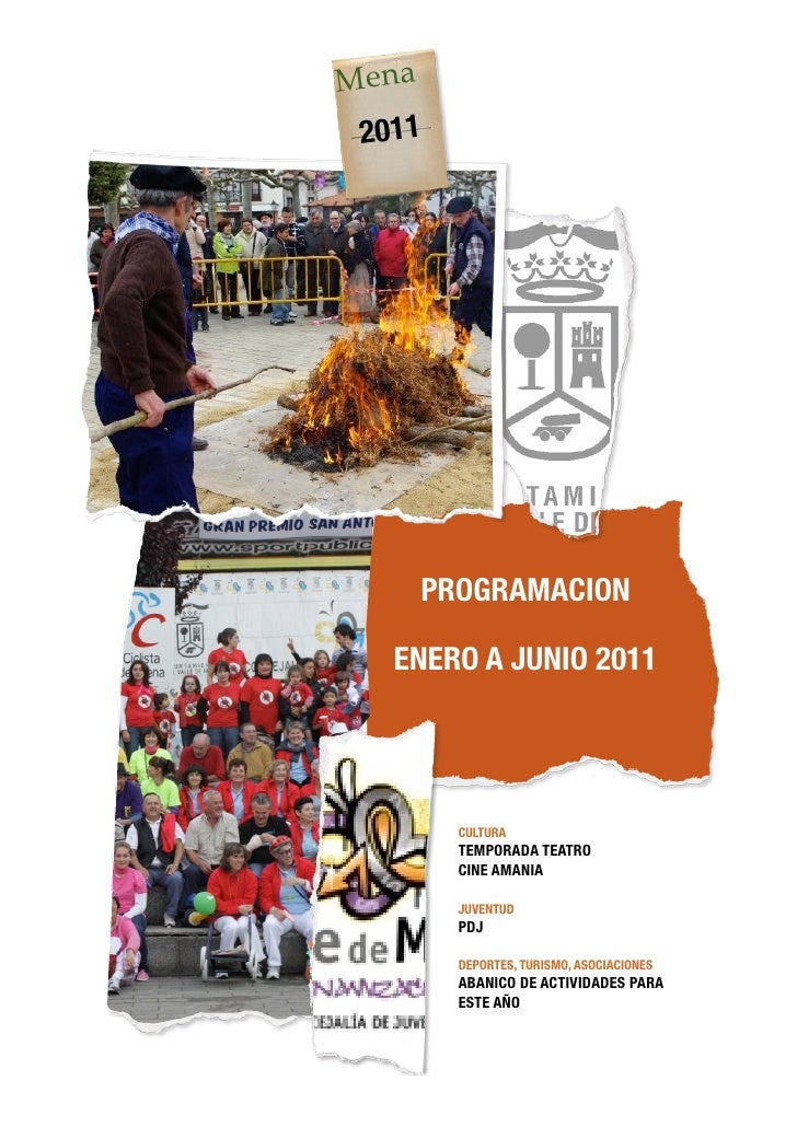 Mena 2011    PROGRAMACION   ENERO A JUNIO 2011        CULTURA        TEMPORADA TEATRO        CINE AMANIA        JUVENTUD  ...