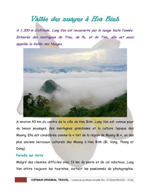 Vallée des nuages à Hoa Binh A 1.200 m d'altitude, Lung Van est recouverte par le nuage toute l'année. Entourée des montag...
