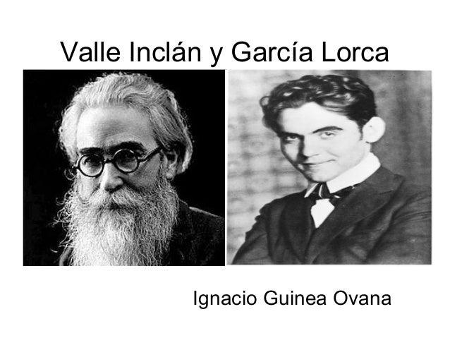 Valle Inclán y García LorcaIgnacio Guinea Ovana
