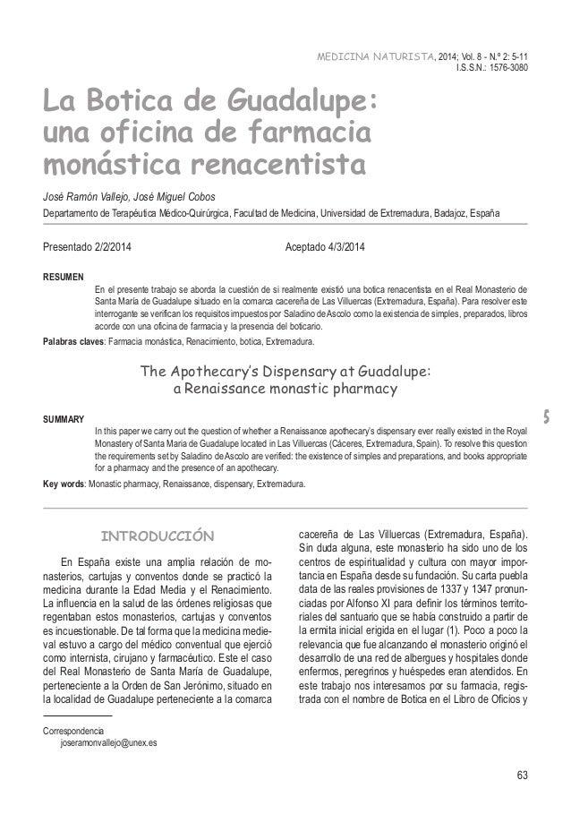 5 63 MEDICINA NATURISTA, 2014; Vol. 8 - N.º 2: 5-11 I.S.S.N.: 1576-3080 La Botica de Guadalupe: una oficina de farmacia mo...