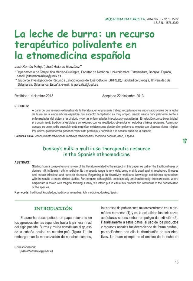 17 15 MEDICINA NATURISTA, 2014; Vol. 8 - N.º 1: 15-22 I.S.S.N.: 1576-3080 La leche de burra: un recurso terapéutico poliva...