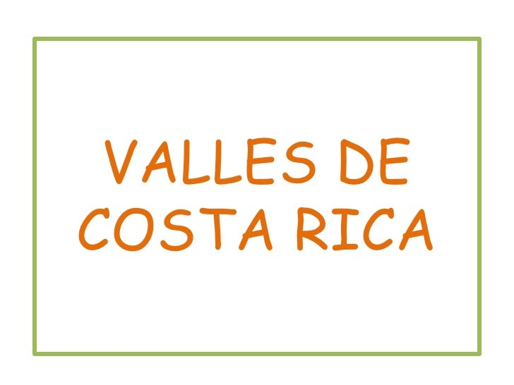 VALLES DE COSTA RICA<br />