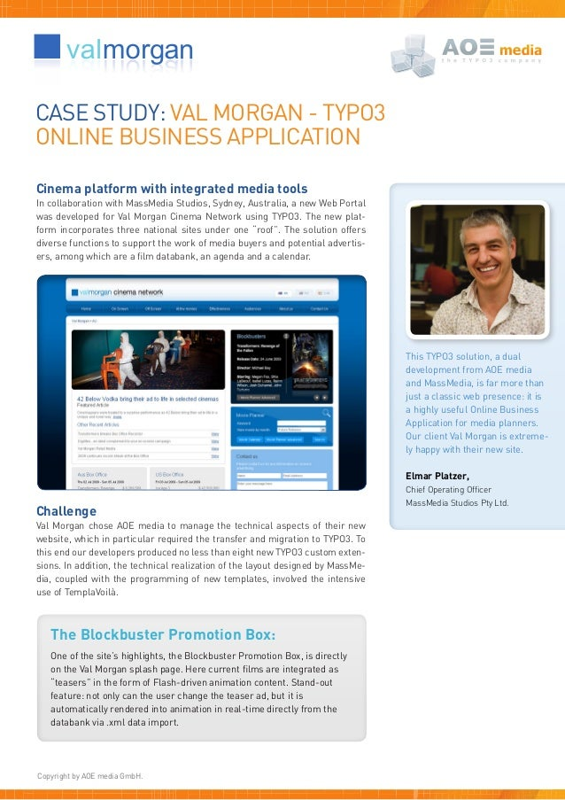 CASE STUDY: VAL MORGAN - TYPO3ONLINE BUSINESS APPLICATIONCinema platform with integrated media toolsIn collaboration with ...