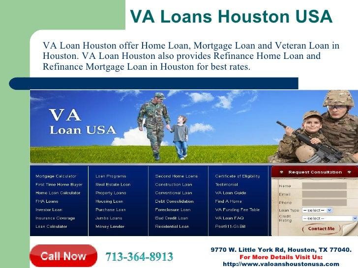 VA Loans Houston USAVA Loan Houston offer Home Loan, Mortgage Loan and Veteran Loan inHouston. VA Loan Houston also provid...