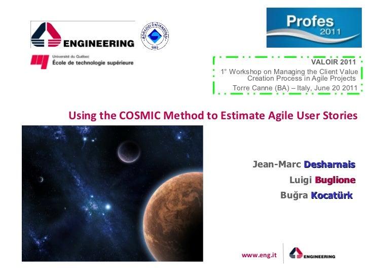 Using the COSMIC Method to Estimate Agile User Stories