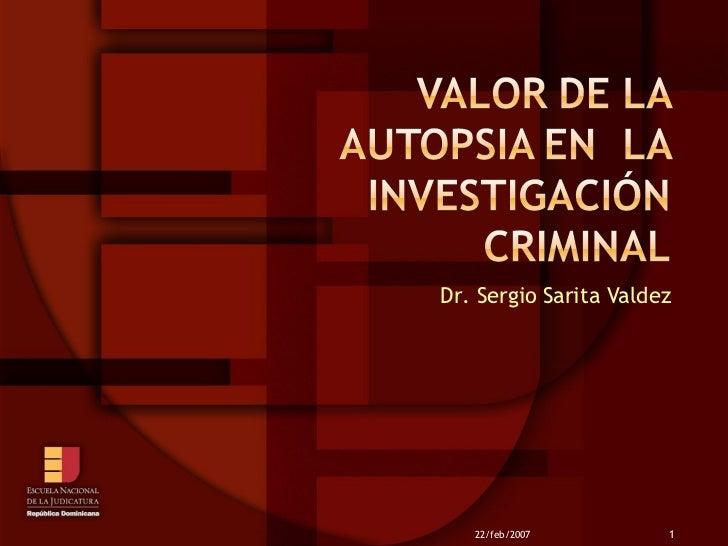 Dr. Sergio Sarita Valdez 22/feb/2007