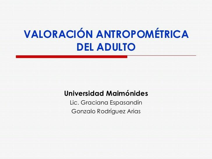 Lic en Nutricion Univ Maimonides(Valoracion Antropometrica Del Adulto)