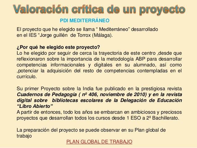 """El proyecto que he elegido se llama """" Mediterráneo"""" desarrollado en el IES """"Jorge guillén de Torrox (Málaga). ¿Por qué he ..."""