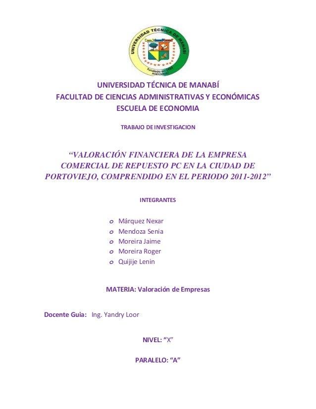UNIVERSIDAD TÉCNICA DE MANABÍ  FACULTAD DE CIENCIAS ADMINISTRATIVAS Y ECONÓMICAS  ESCUELA DE ECONOMIA  TRABAJO DE INVESTIG...
