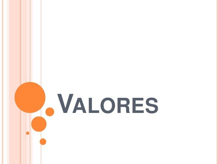 Valores <br />