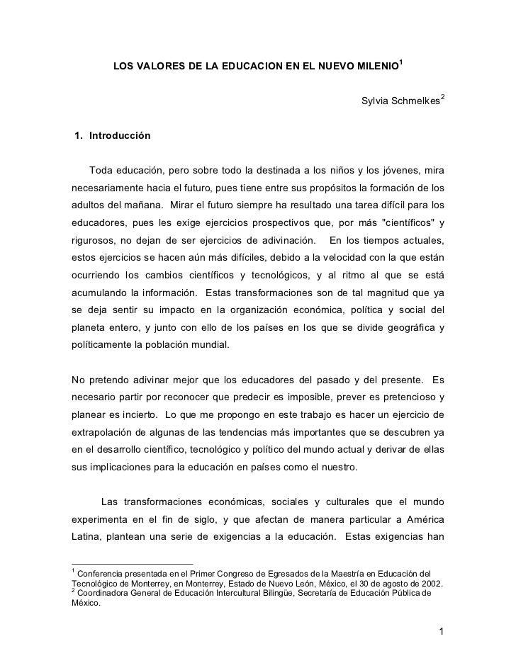 LOS VALORES DE LA EDUCACION EN EL NUEVO MILENIO1                                                                         S...