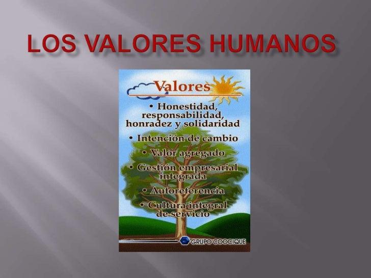LOS VALORES HUMANOS<br />