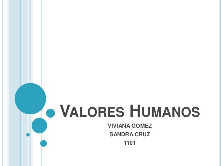 VALORES HUMANOS     VIVIANA GOMEZ     SANDRA CRUZ         1101