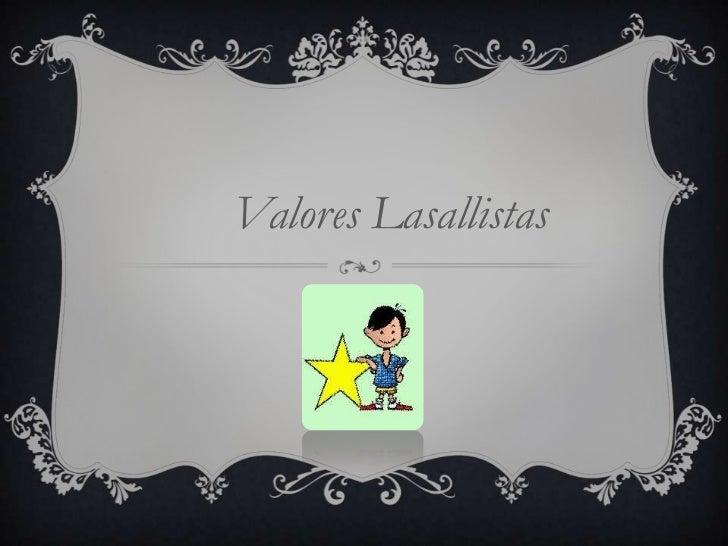 Valores Lasallistas