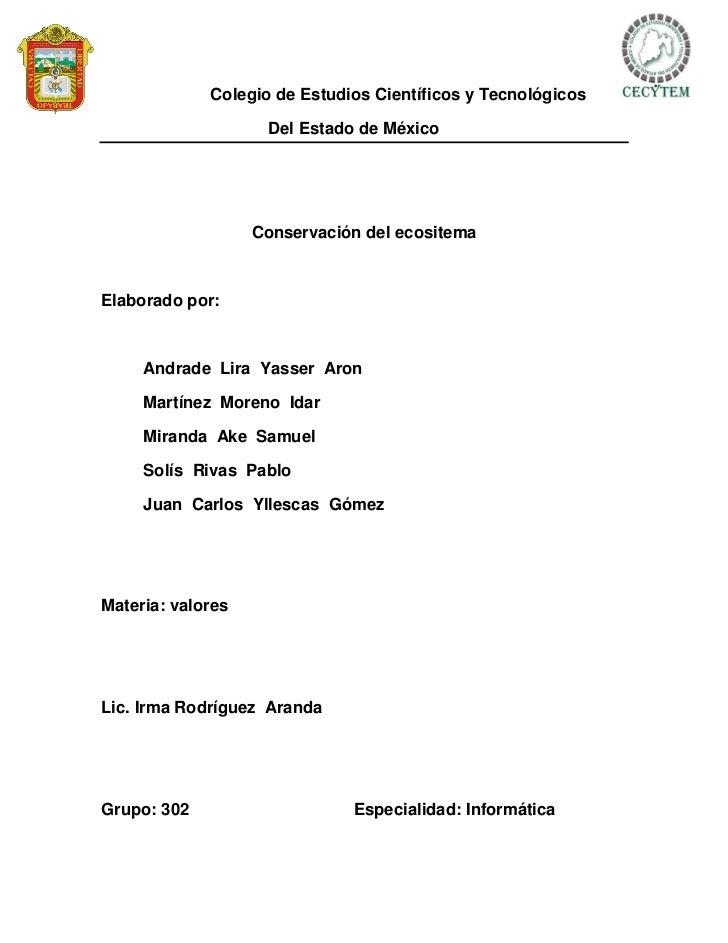 Colegio de Estudios Científicos y Tecnológicos                    Del Estado de México                   Conservación del ...