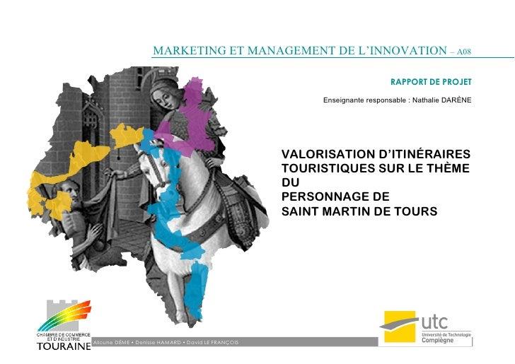 Valorisation d'itinéraires touristiques sur le thème du personnage de Saint-Martin-de-Tours